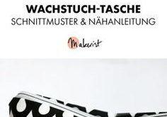 Gratis Anleitung: Wachstuch-Kosmetiktasche nähen - Schnittmuster und Nähanleit...